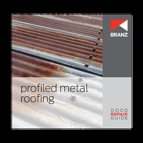 Good Repair Guide: Profiled metal roofing