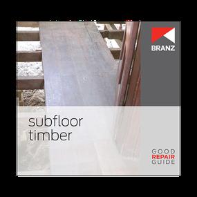 Good Repair Guide: Subfloor timber