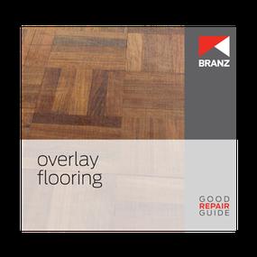 Good Repair Guide: Overlay flooring