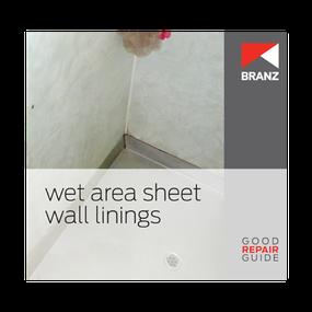 Good Repair Guide: Wet area sheet wall linings