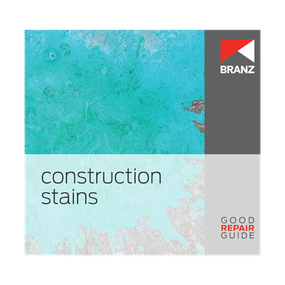 Good Repair Guide: Construction stains