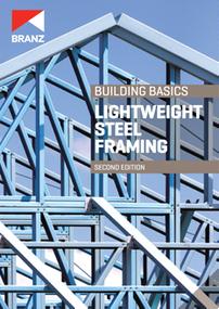 Building Basics: Lightweight steel framing (2nd edition)