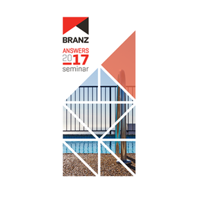 Seminar: BRANZ Answers 2017