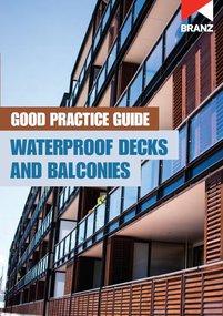 Good Practice Guide: Waterproof decks and balconies