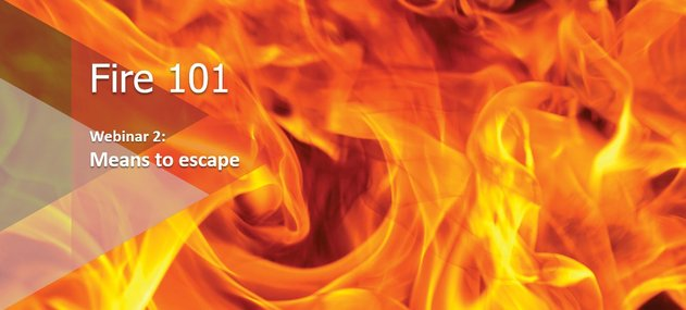 Webinar: Fire 101: Means of escape